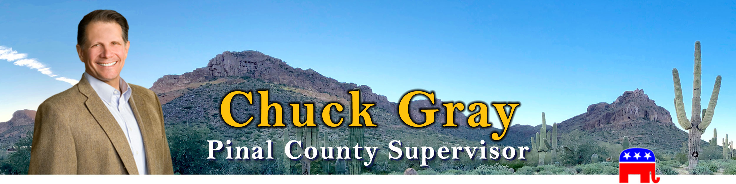 Chuck Gray for Pinal County Supervisor